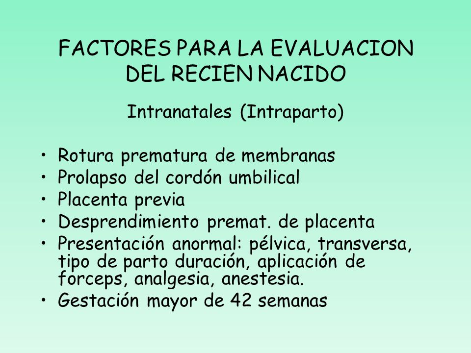 FACTORES PARA LA EVALUACION DEL RECIEN NACIDO