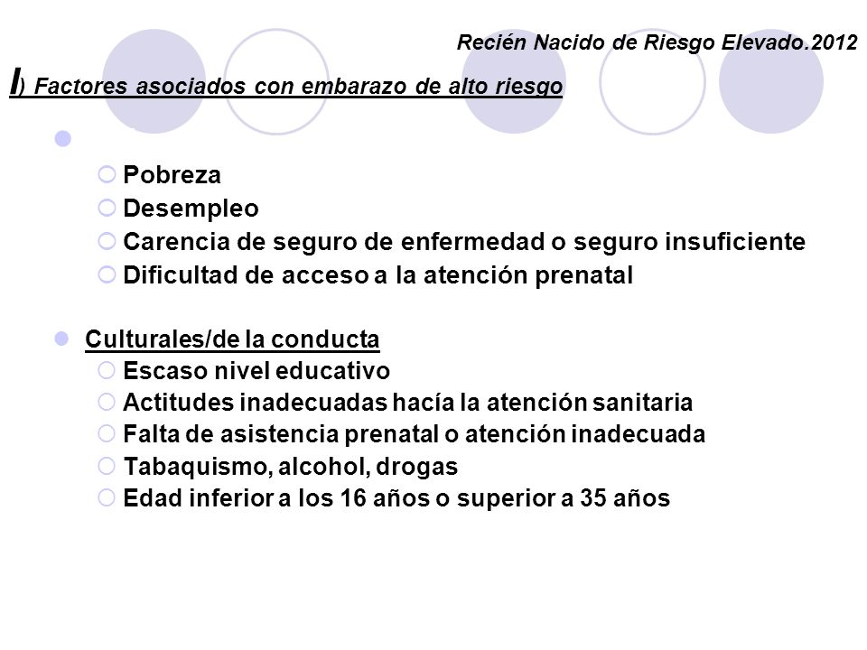 I) Factores asociados con embarazo de alto riesgo