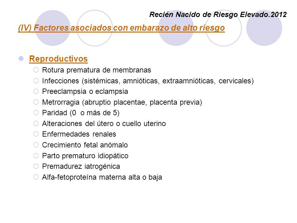 (IV) Factores asociados con embarazo de alto riesgo