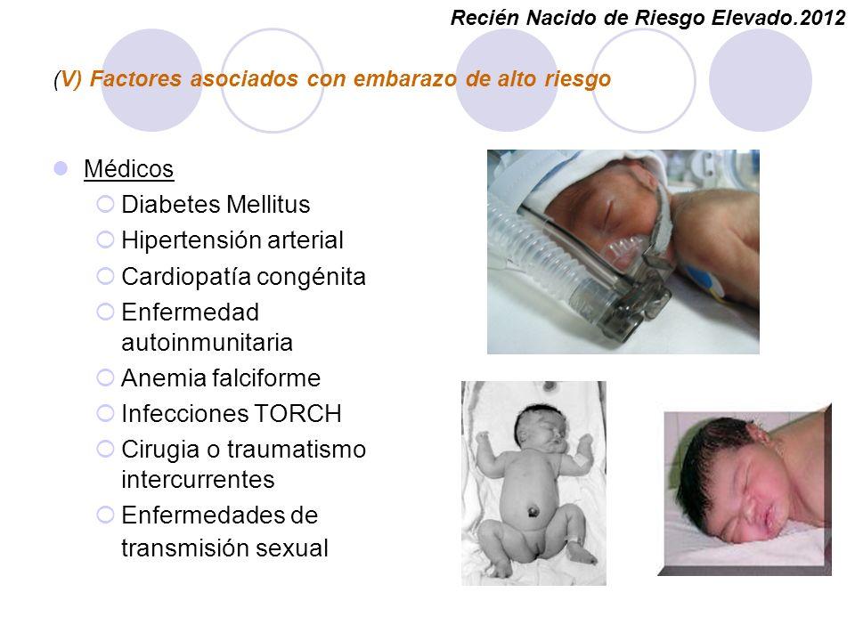 (V) Factores asociados con embarazo de alto riesgo