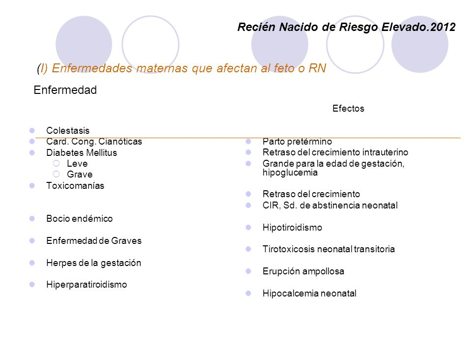 (I) Enfermedades maternas que afectan al feto o RN
