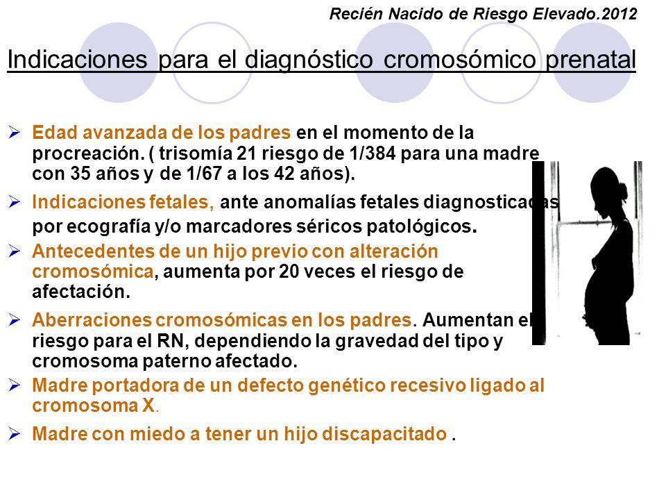 Indicaciones para el diagnóstico cromosómico prenatal