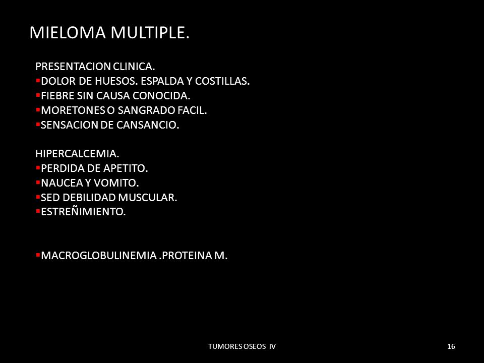 MIELOMA MULTIPLE. PRESENTACION CLINICA.
