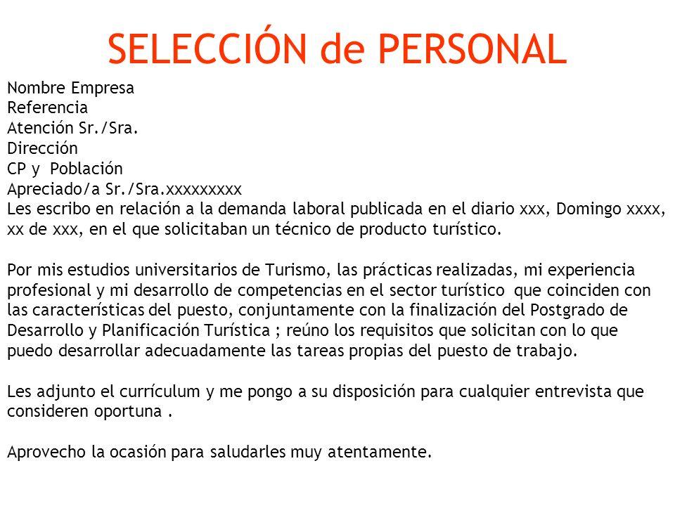SELECCIÓN de PERSONAL Nombre Empresa Referencia Atención Sr./Sra.