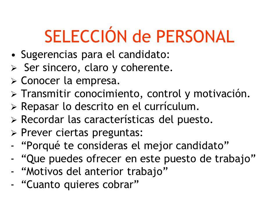 SELECCIÓN de PERSONAL Sugerencias para el candidato:
