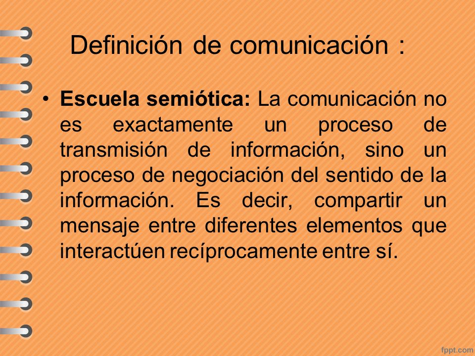 Definición de comunicación :