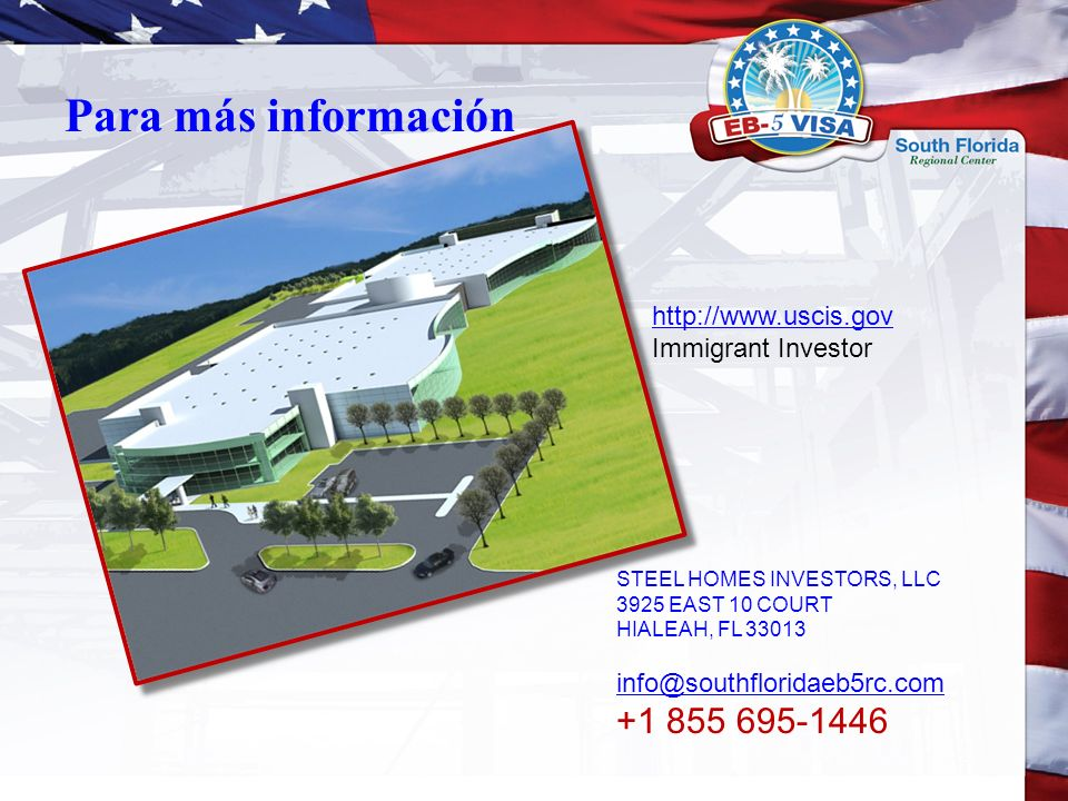 Para más información +1 855 695-1446 http://www.uscis.gov