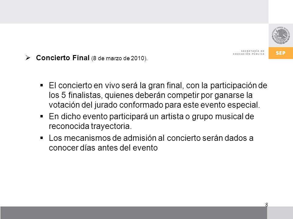 Concierto Final (8 de marzo de 2010).
