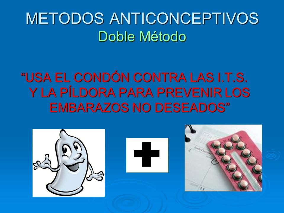 METODOS ANTICONCEPTIVOS Doble Método