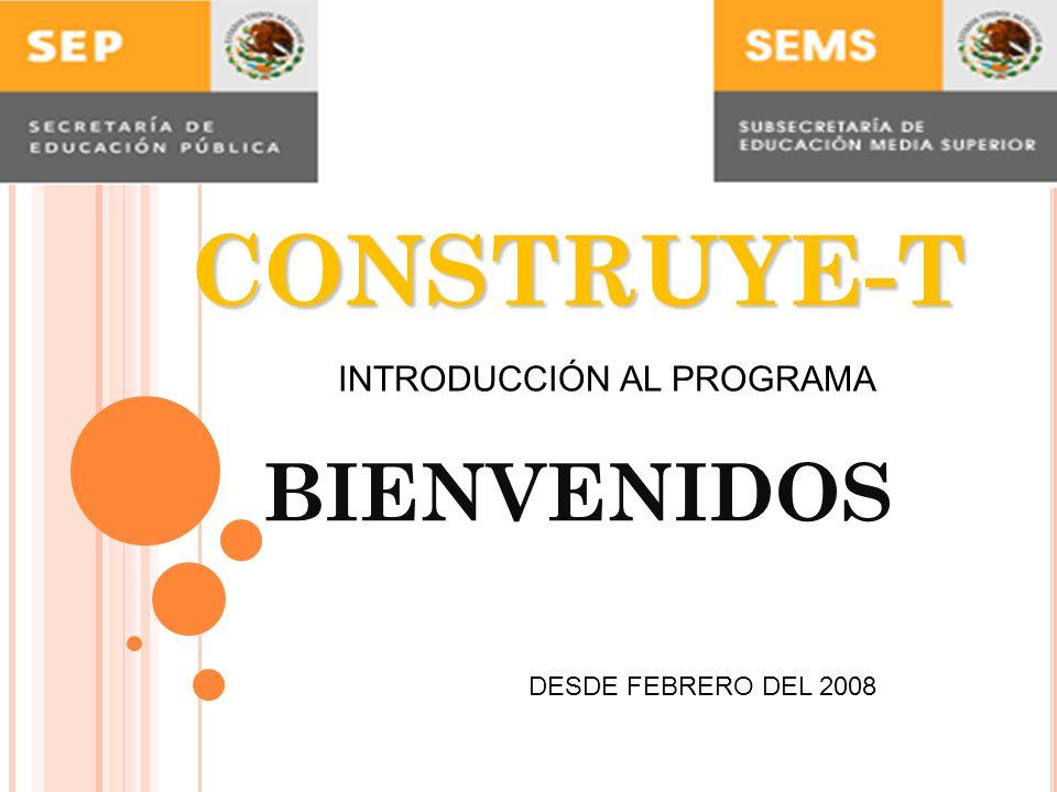 CONSTRUYE-T BIENVENIDOS