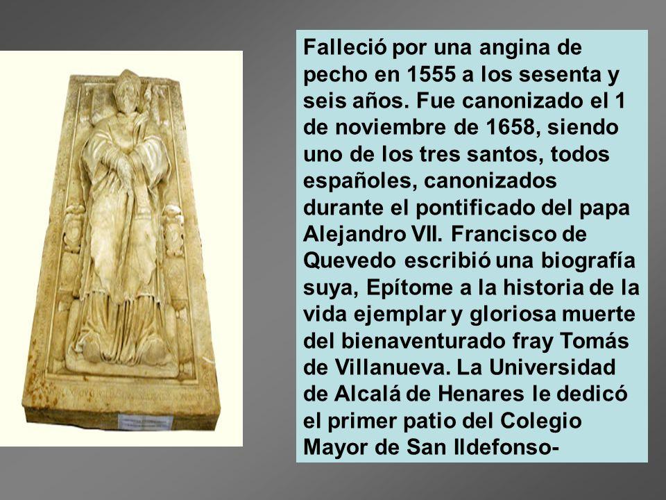 Falleció por una angina de pecho en 1555 a los sesenta y seis años