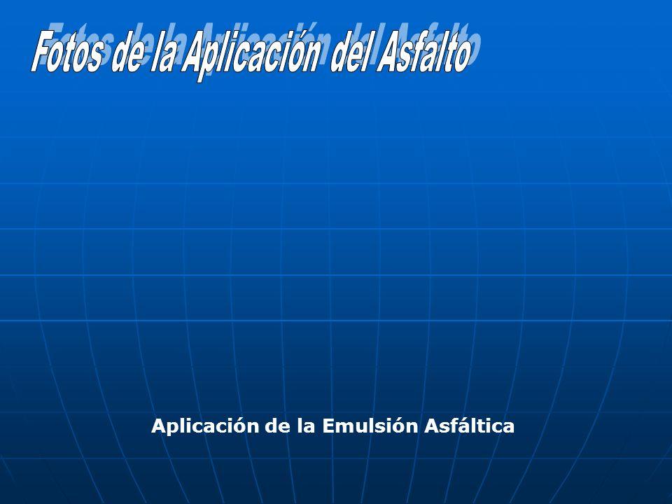 Aplicación de la Emulsión Asfáltica