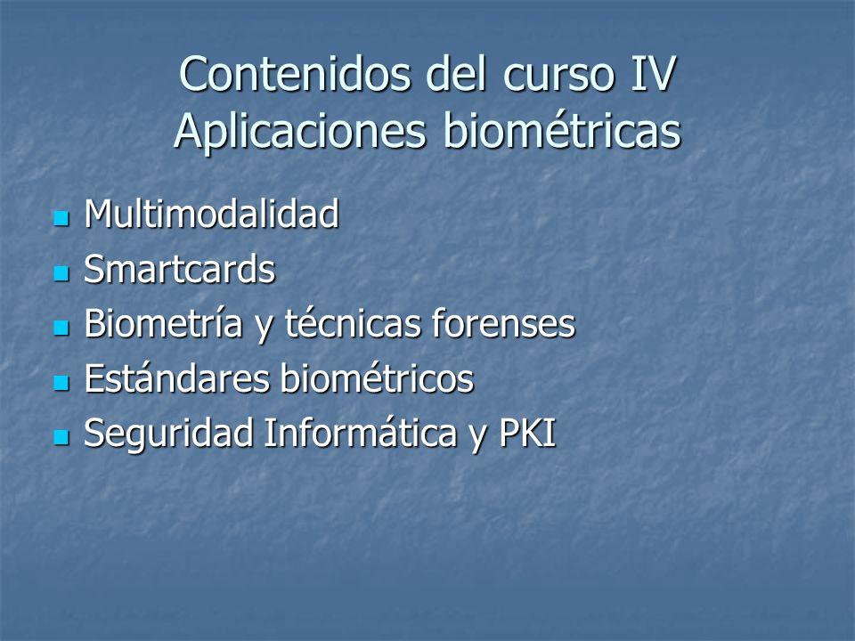 Contenidos del curso IV Aplicaciones biométricas