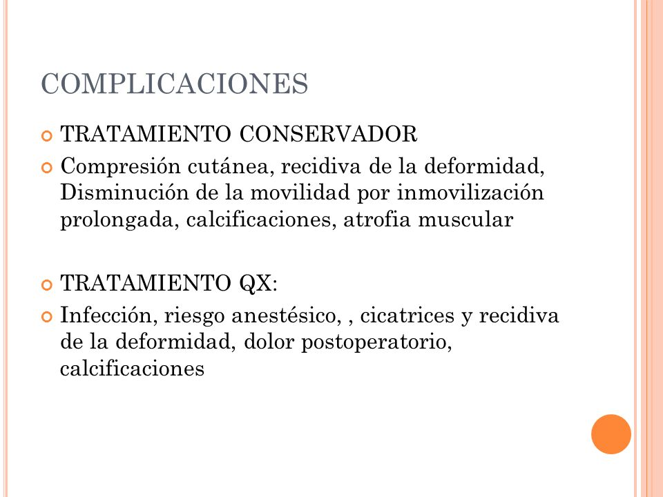COMPLICACIONES TRATAMIENTO CONSERVADOR
