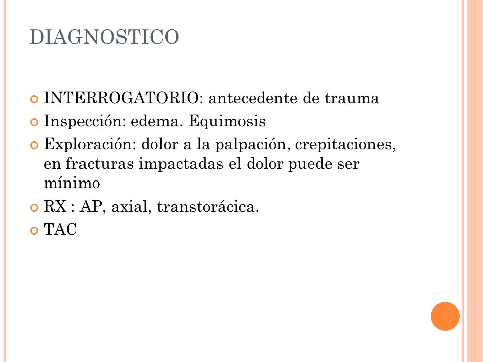 DIAGNOSTICO INTERROGATORIO: antecedente de trauma