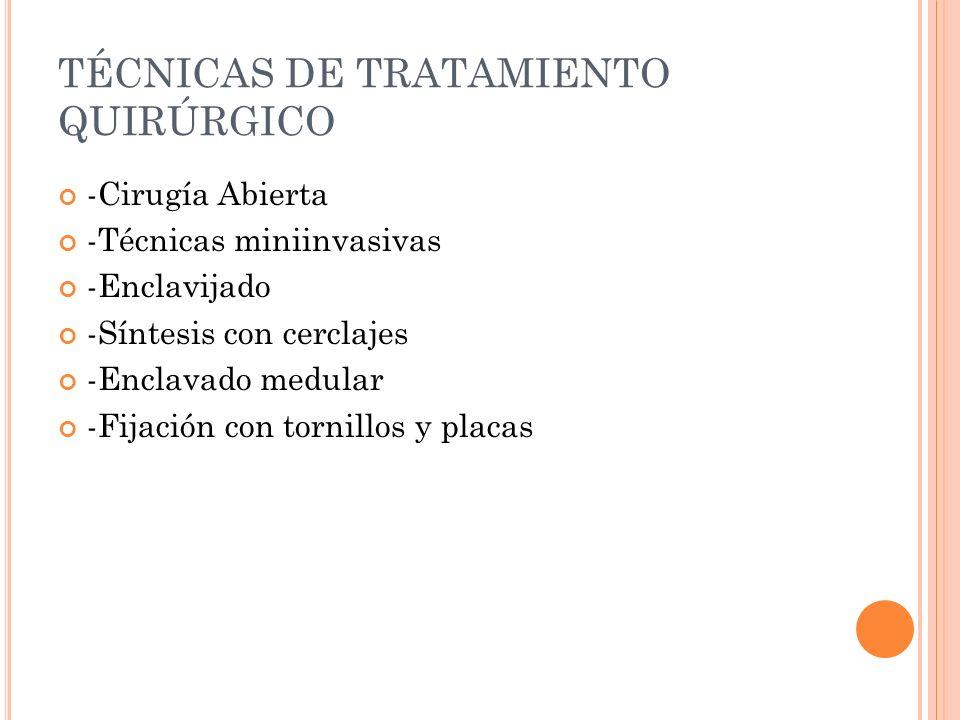 TÉCNICAS DE TRATAMIENTO QUIRÚRGICO