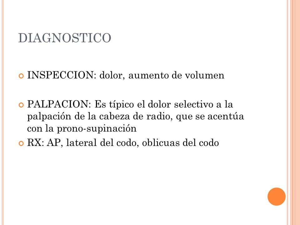 DIAGNOSTICO INSPECCION: dolor, aumento de volumen
