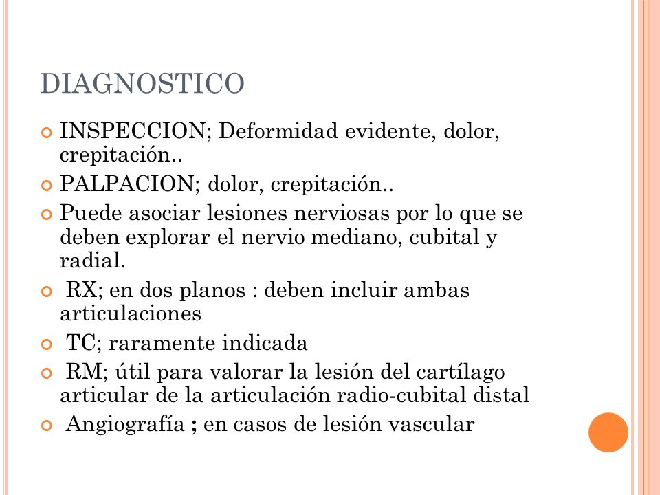 DIAGNOSTICO INSPECCION; Deformidad evidente, dolor, crepitación..