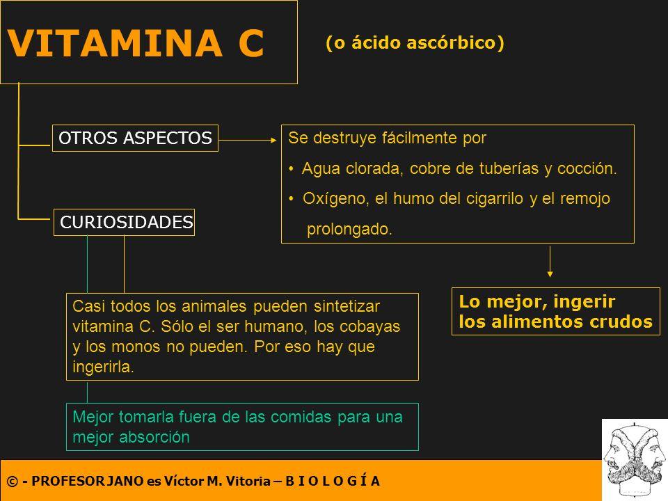 VITAMINA C (o ácido ascórbico) OTROS ASPECTOS
