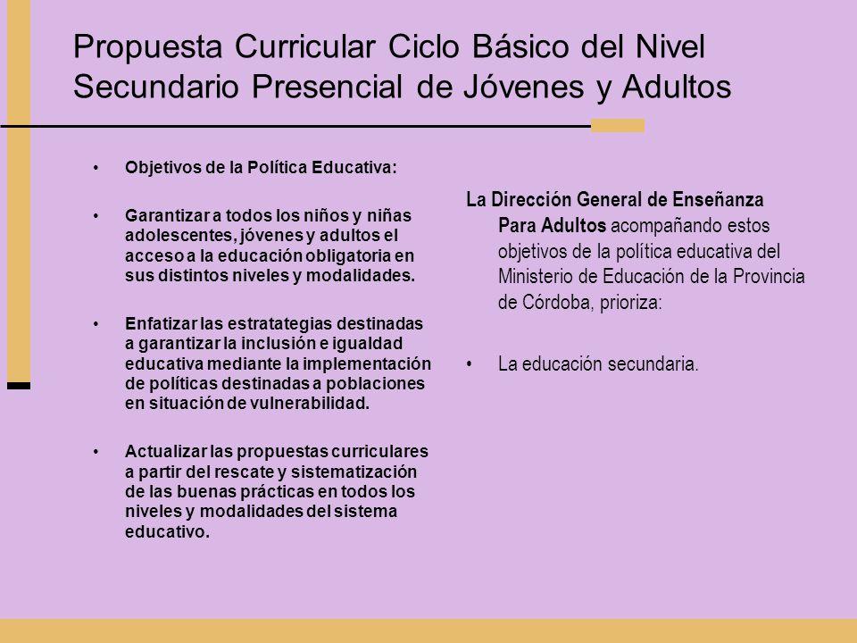 Propuesta Curricular Ciclo Básico del Nivel Secundario Presencial de Jóvenes y Adultos