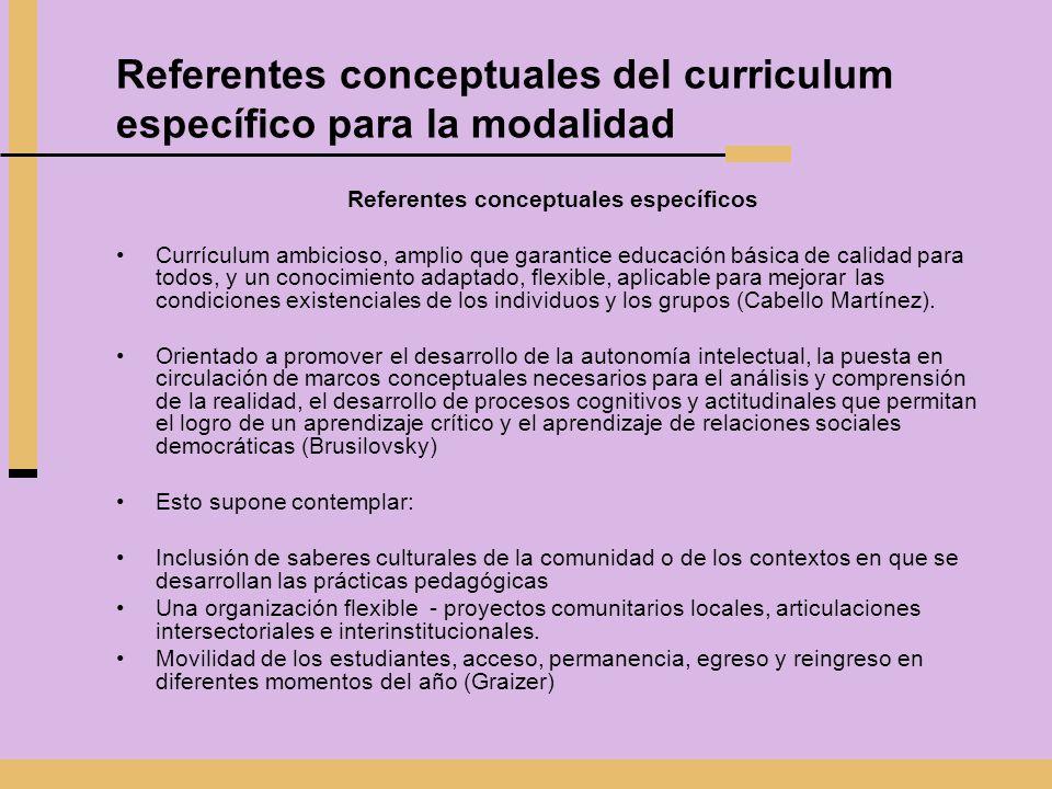 Referentes conceptuales del curriculum específico para la modalidad