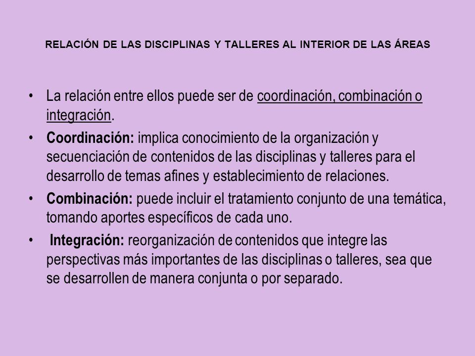 RELACIÓN DE LAS DISCIPLINAS Y TALLERES AL INTERIOR DE LAS ÁREAS