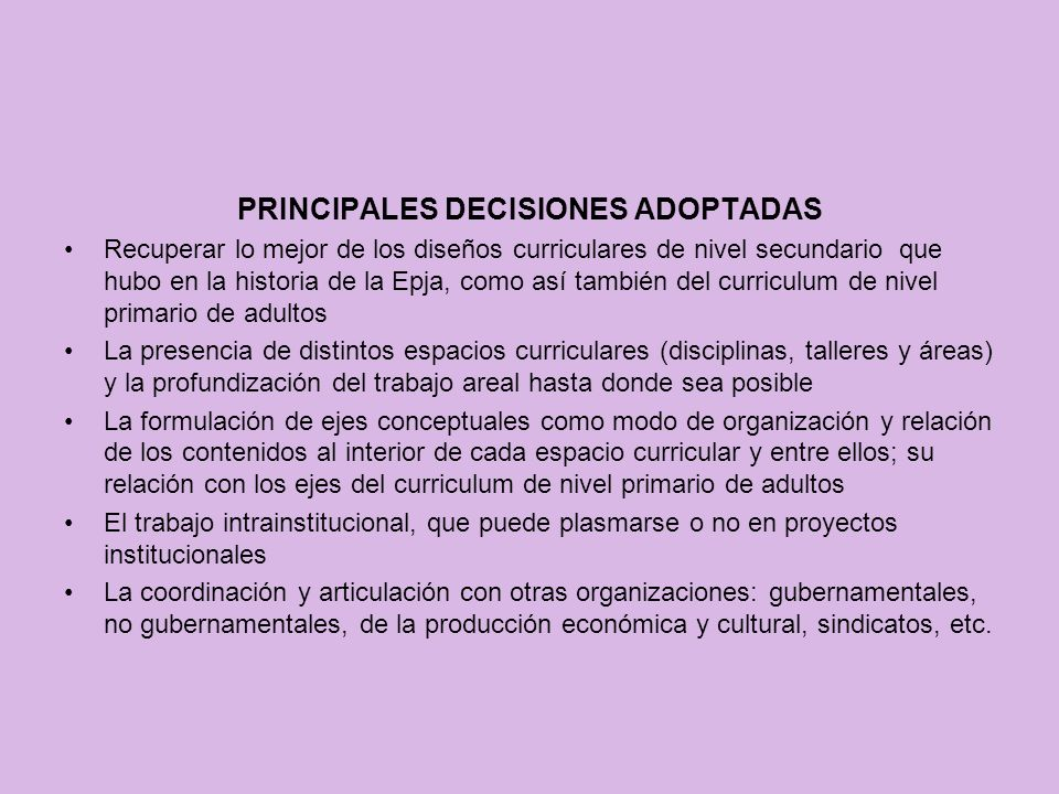 PRINCIPALES DECISIONES ADOPTADAS