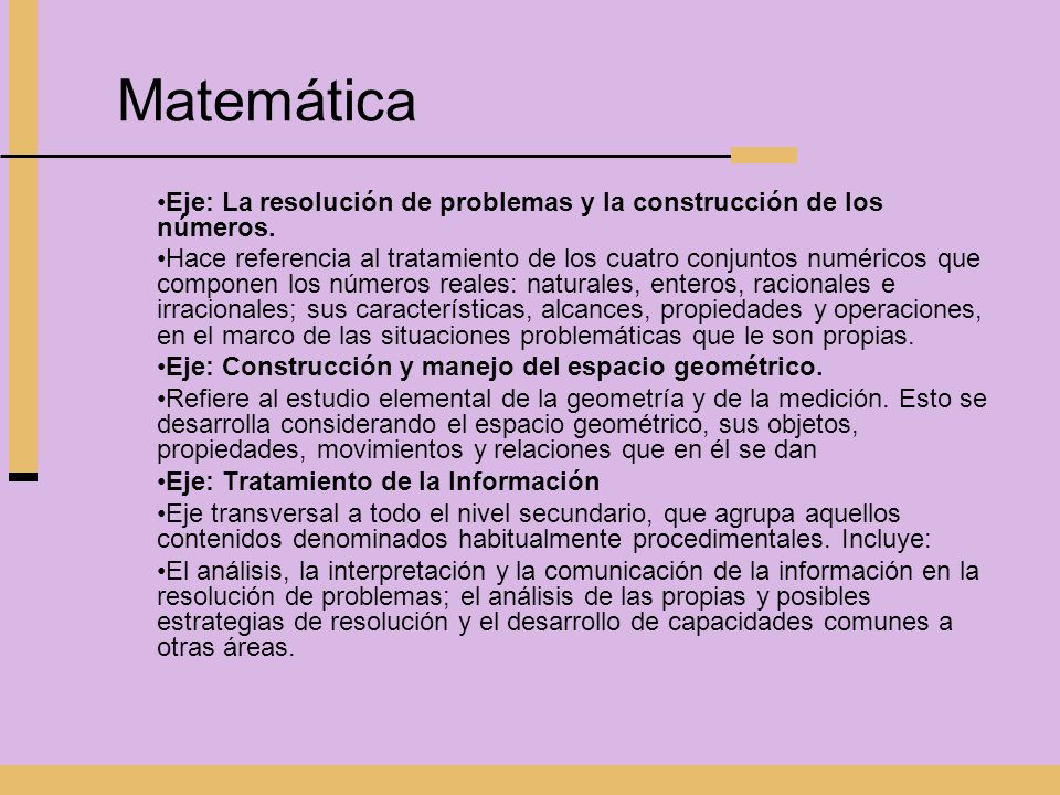 Matemática Eje: La resolución de problemas y la construcción de los números.