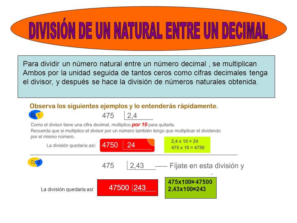 DIVISIÓN DE UN NATURAL ENTRE UN DECIMAL