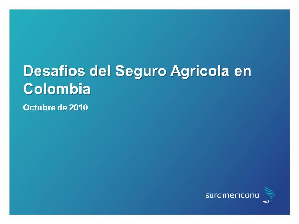 Desafios del Seguro Agricola en Colombia