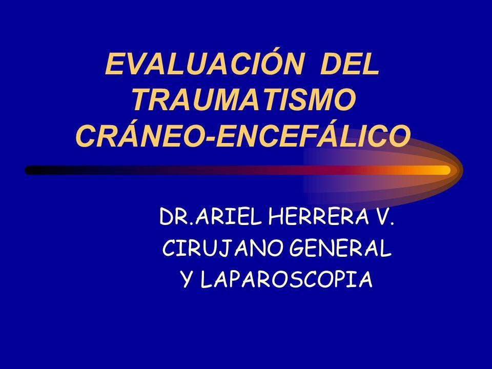 EVALUACIÓN DEL TRAUMATISMO CRÁNEO-ENCEFÁLICO