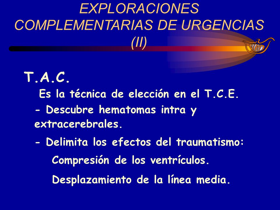 EXPLORACIONES COMPLEMENTARIAS DE URGENCIAS (II)