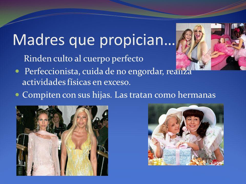 Madres que propician… Rinden culto al cuerpo perfecto