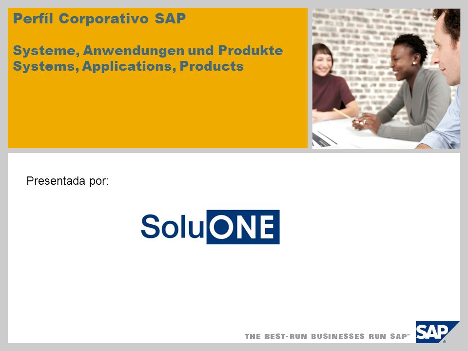 Perfíl Corporativo SAP Systeme, Anwendungen und Produkte Systems, Applications, Products