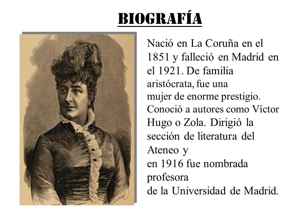 BIOGRAFÍA Nació en La Coruña en el 1851 y falleció en Madrid en el 1921. De familia aristócrata, fue una.
