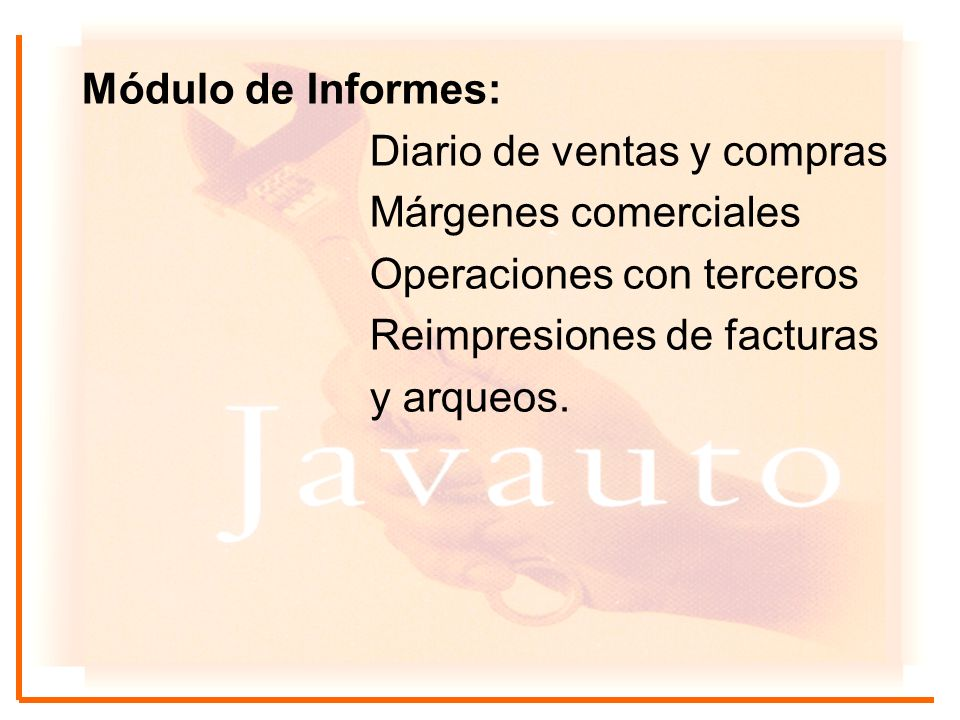 Módulo de Informes: Diario de ventas y compras. Márgenes comerciales. Operaciones con terceros. Reimpresiones de facturas.