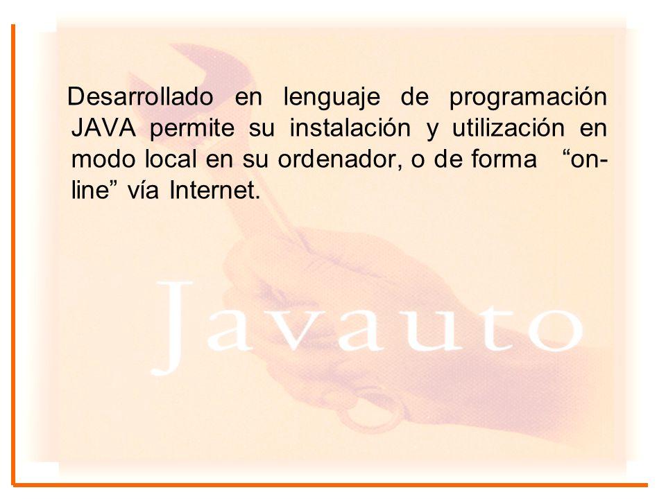 Desarrollado en lenguaje de programación JAVA permite su instalación y utilización en modo local en su ordenador, o de forma on-line vía Internet.