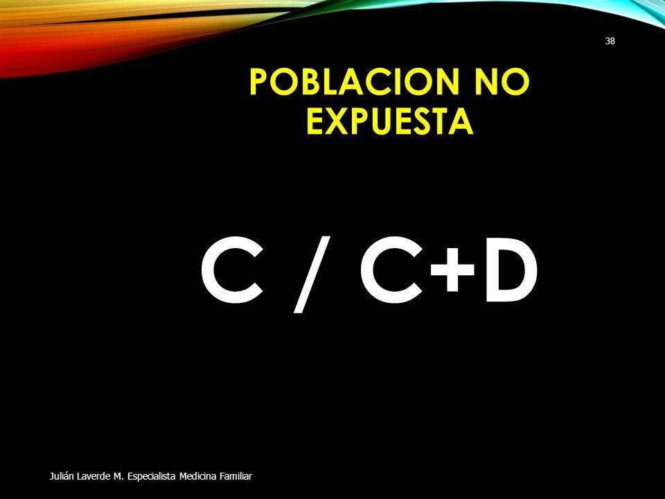 C / C+D POBLACION NO EXPUESTA