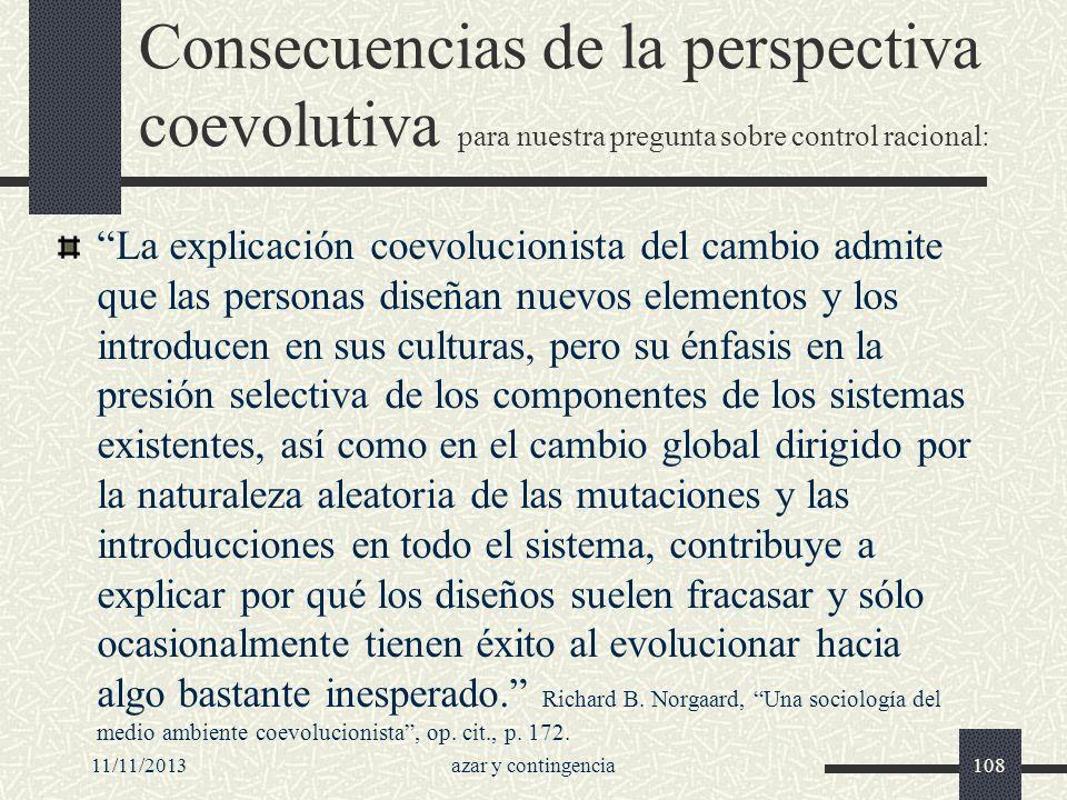 Consecuencias de la perspectiva coevolutiva para nuestra pregunta sobre control racional: