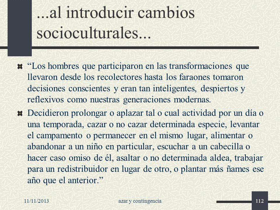 ...al introducir cambios socioculturales...