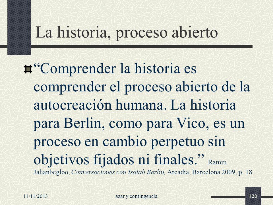 La historia, proceso abierto