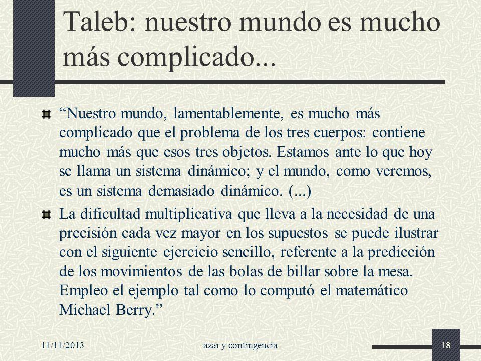 Taleb: nuestro mundo es mucho más complicado...