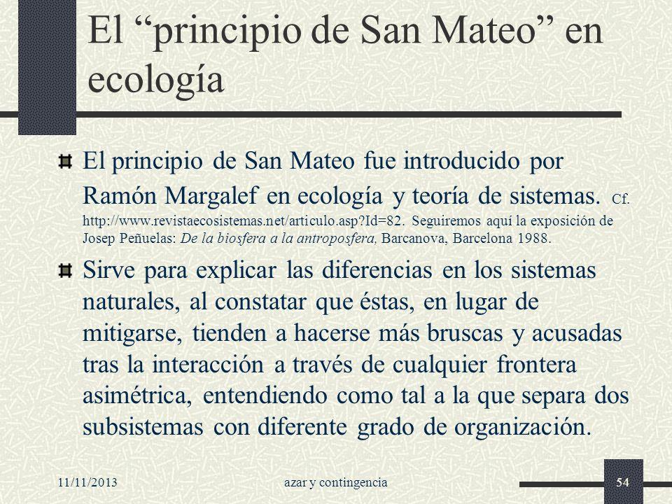 El principio de San Mateo en ecología