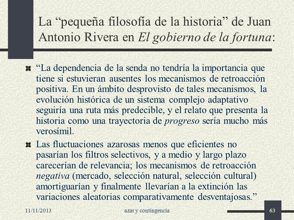 La pequeña filosofía de la historia de Juan Antonio Rivera en El gobierno de la fortuna: