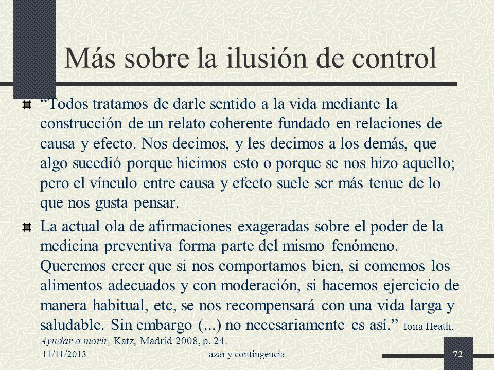 Más sobre la ilusión de control