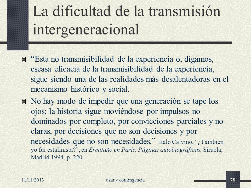 La dificultad de la transmisión intergeneracional