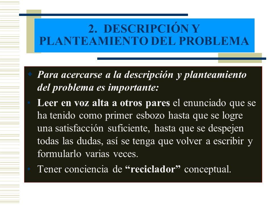 2. DESCRIPCIÓN Y PLANTEAMIENTO DEL PROBLEMA