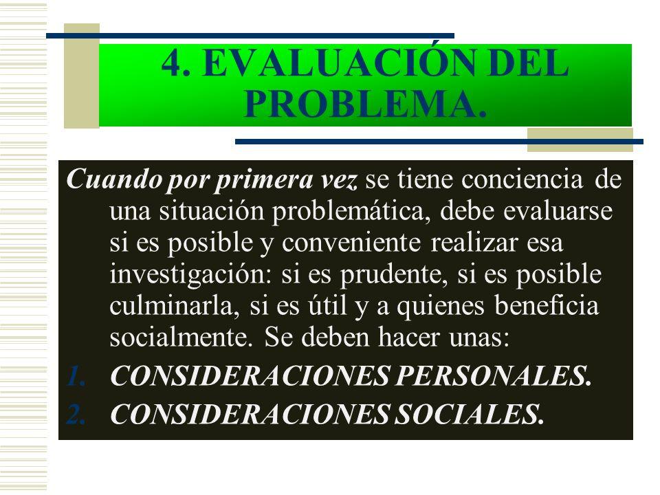 4. EVALUACIÓN DEL PROBLEMA.