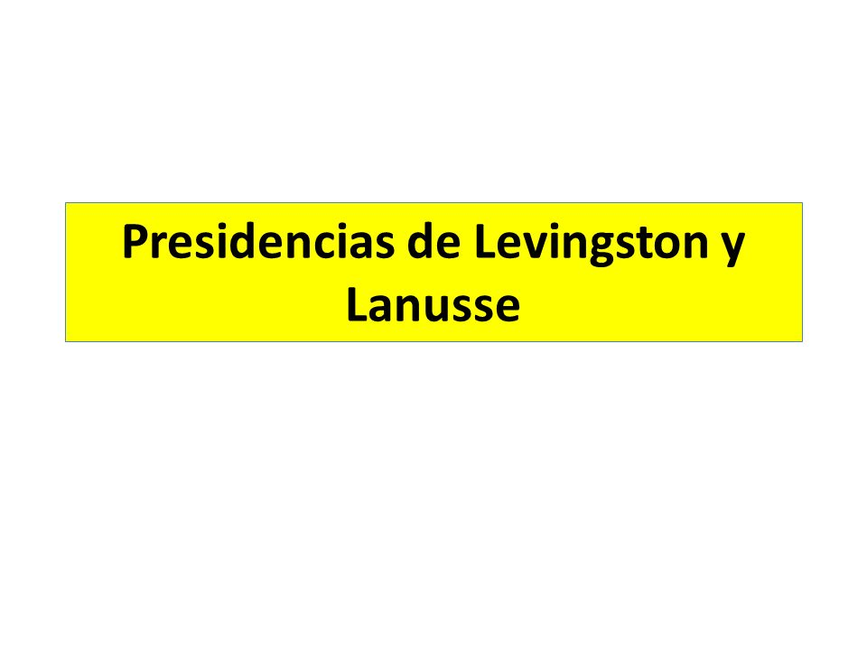 Presidencias de Levingston y Lanusse