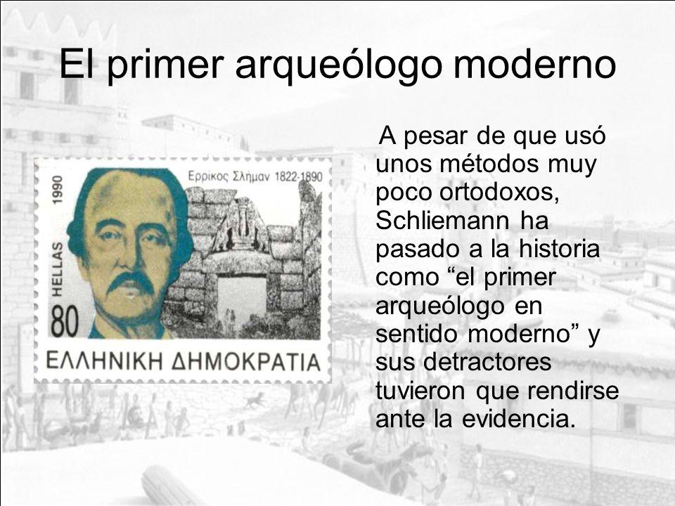 El primer arqueólogo moderno